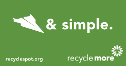 "Art with paper plane icon and Recycle More logo on green background. Reads: ""plane and simple. recyclespot.org."""