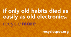 "thumbnail of social media art: Orange backround with darker orange television pattern. Text reads: ""if only old habits died as easily as old electronics. Recycle more. recyclespot.org"""